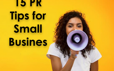 Top 15 Best Public Relation Tips for Small Business