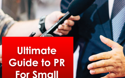 Ultimate Guide to PR For Small Business & Startups